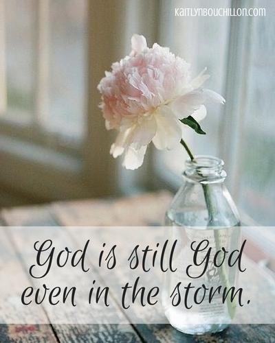 God is still God.