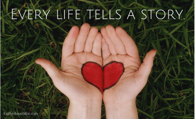 Every Life Tells A Story