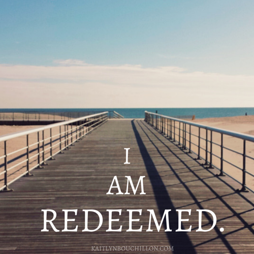 In Christ, we have been redeemed.