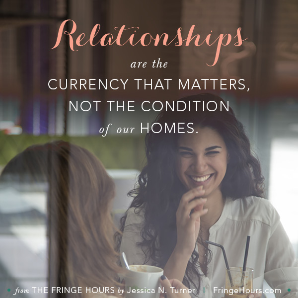 Relationships are the currency that matters.