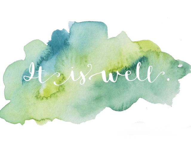 It Is Well -- free printable