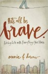 Let's All Be Brave cover image