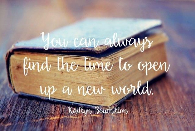 You can always find the time to open up a new world.