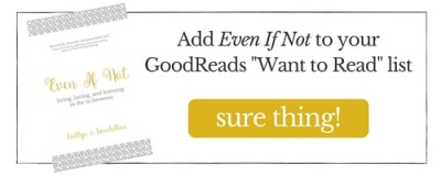 Add Even If Not to your GoodReads list!