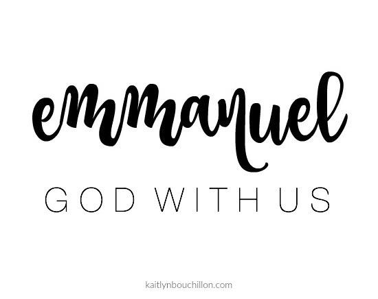 Emmanuel... God with us.