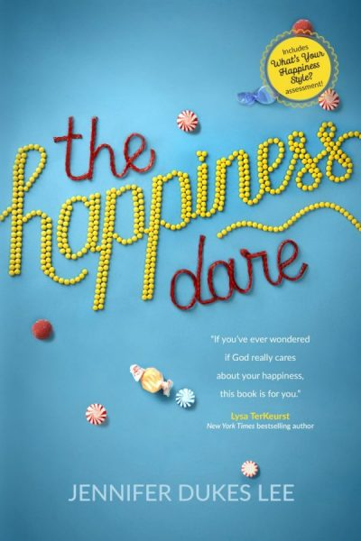 The Happiness Dare - by Jennifer Dukes Lee