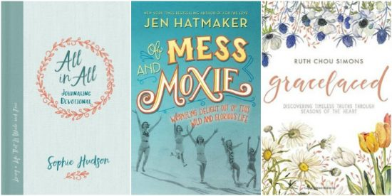 new books from Sophie Hudson, Jen Hatmaker, and Ruth Chou Simons