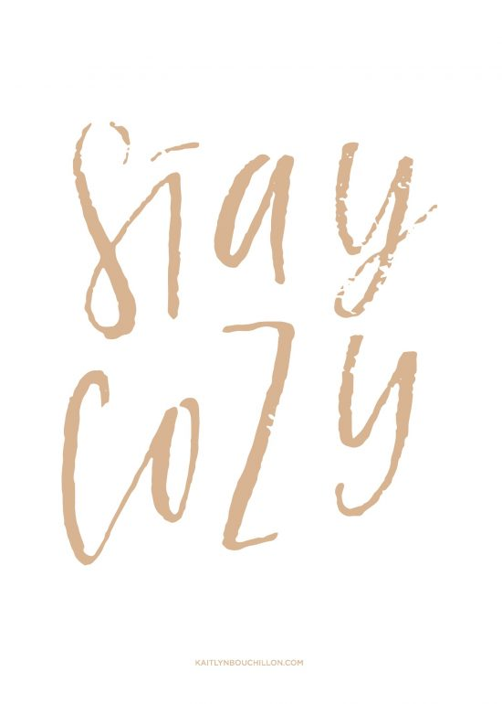 free fall print: stay cozy