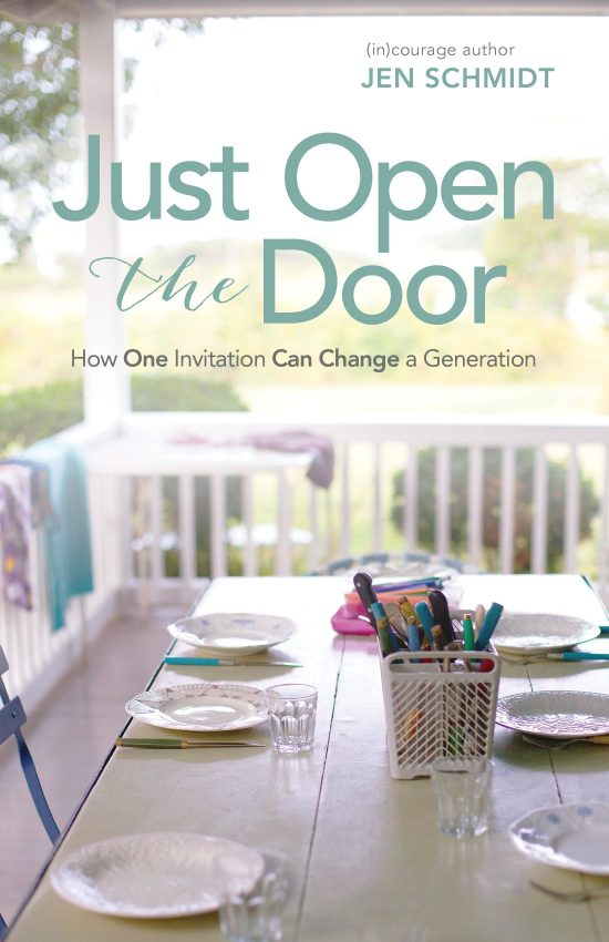 Just Open the Door: How One Invitation Can Change a Generation by Jen Schmidt