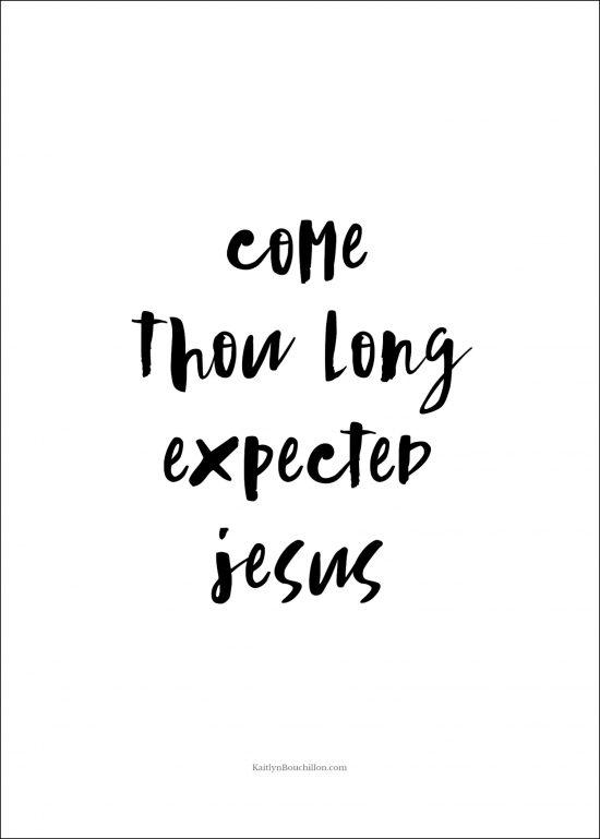 free Christmas printable: come thou long expected Jesus