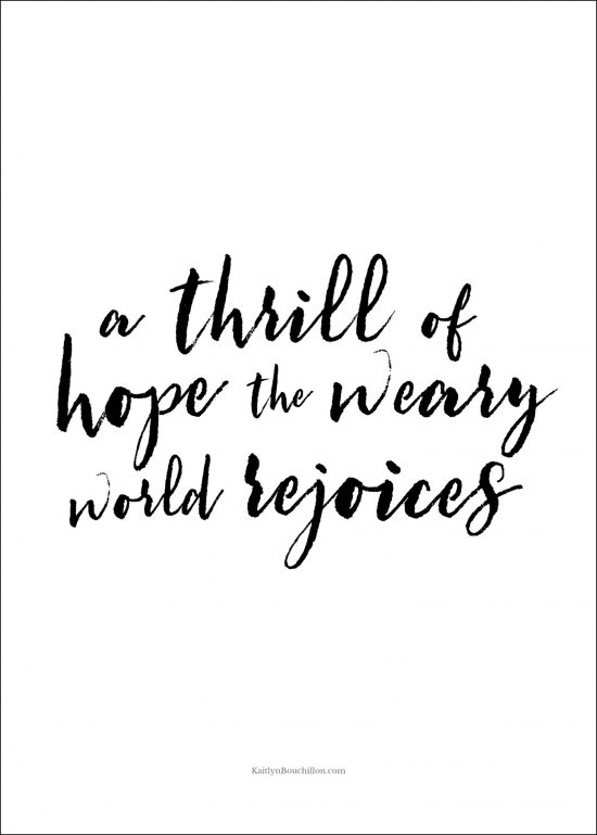 free Christmas printable: a thrill of hope the weary world rejoices