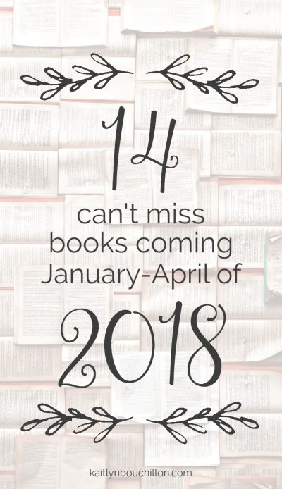 Oh my word! 14 can't-miss books coming in 2018.