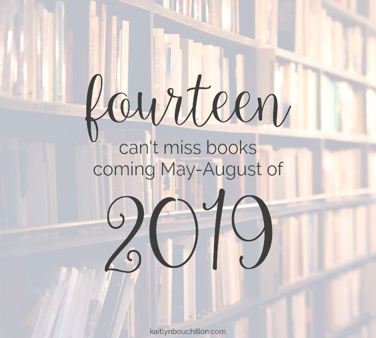 14 Can't-Miss Books Coming in 2019: May-August