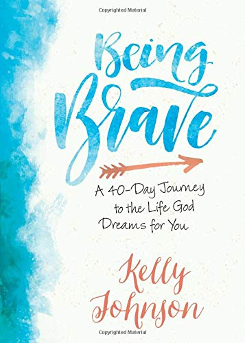 Being Brave by Kelly Johnson