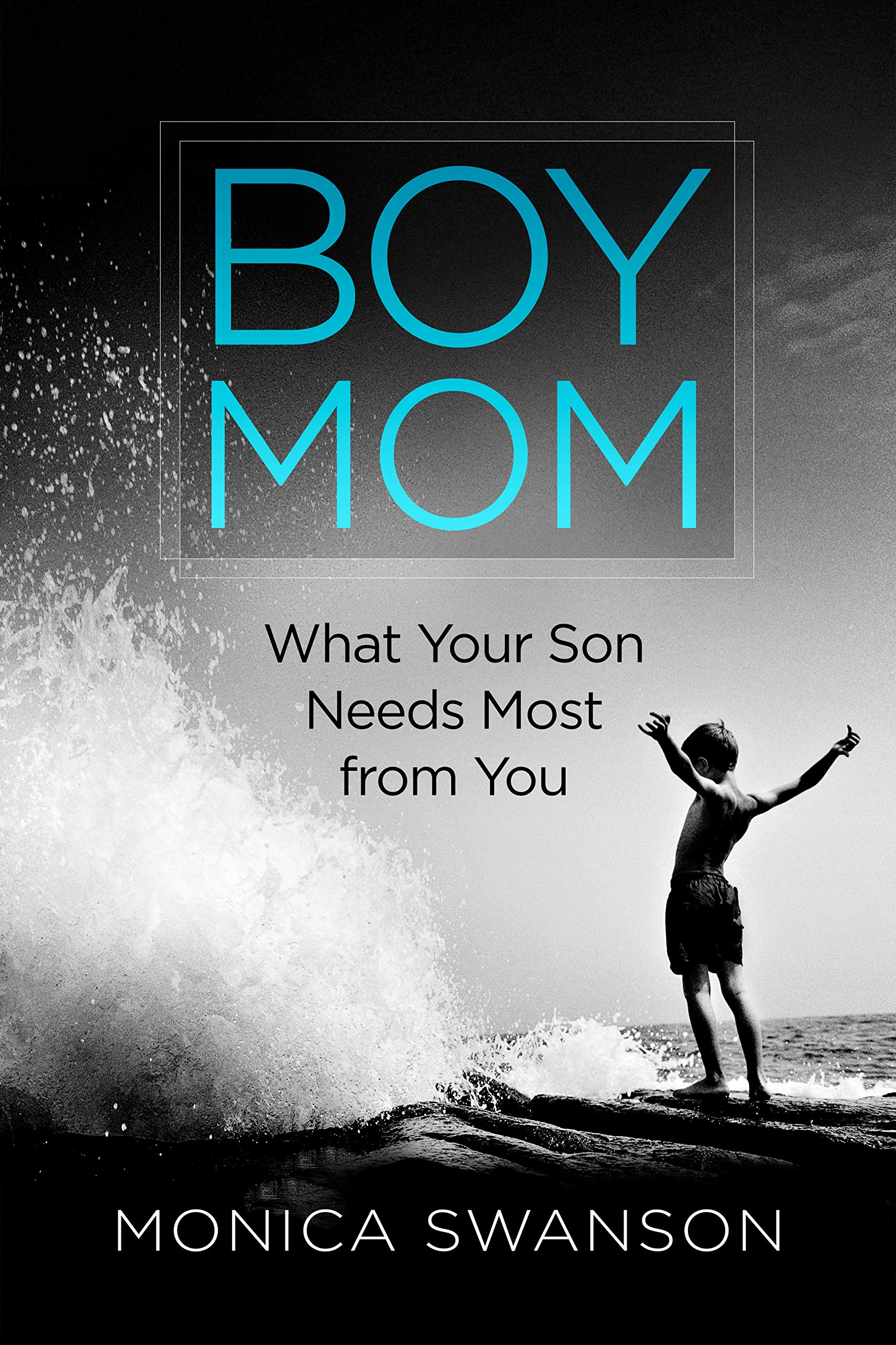 Boy Mom by Monica Swanson