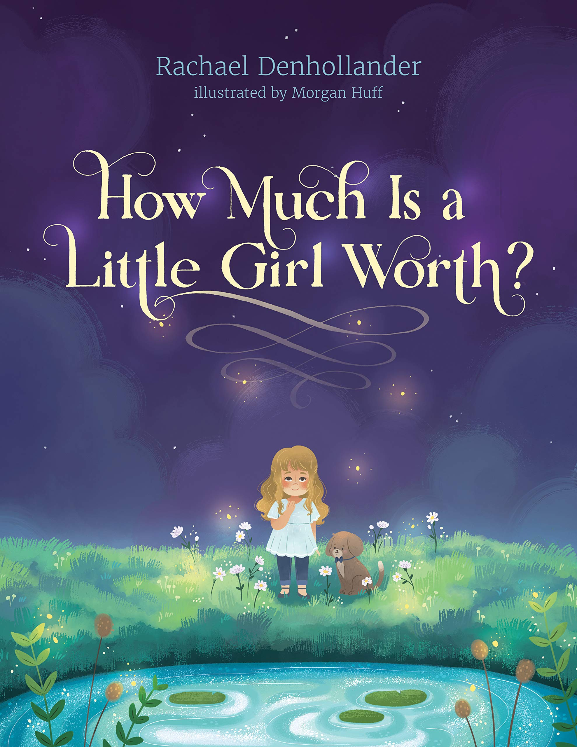 How Much Is a Little Girl Worth? by Rachael Denhollander