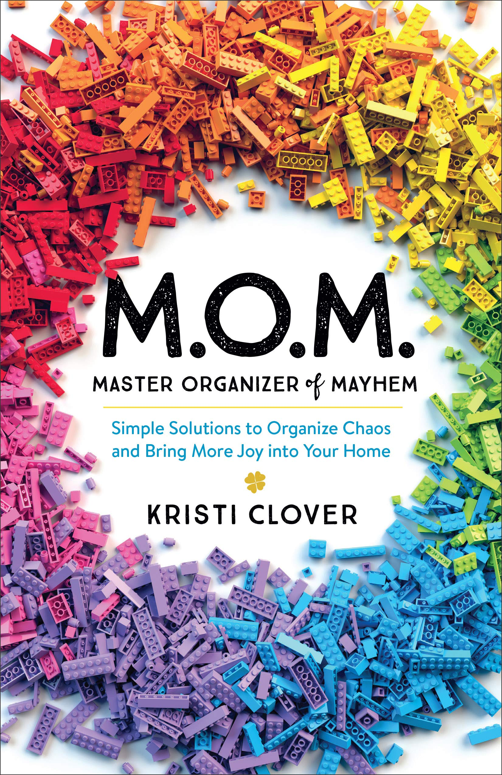 Master Organizer of Mayhem by Kristi Clover