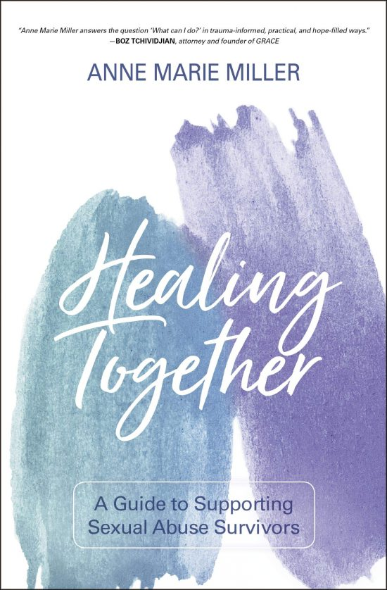 Healing Together by Anne Marie Miller