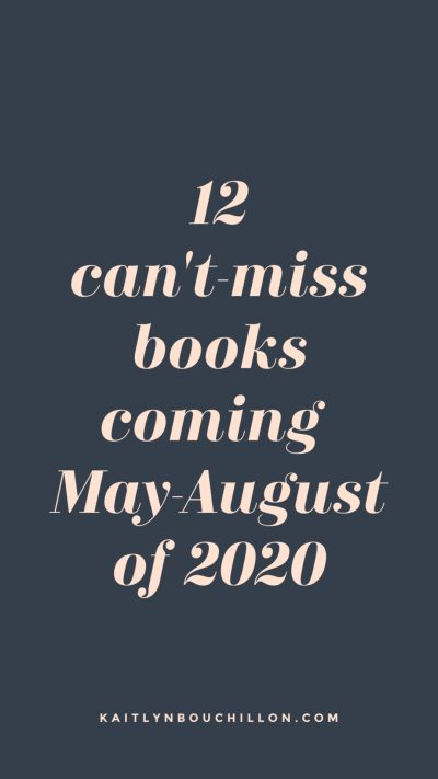 This list is SO good. 12 can't miss books coming summer of 2020!
