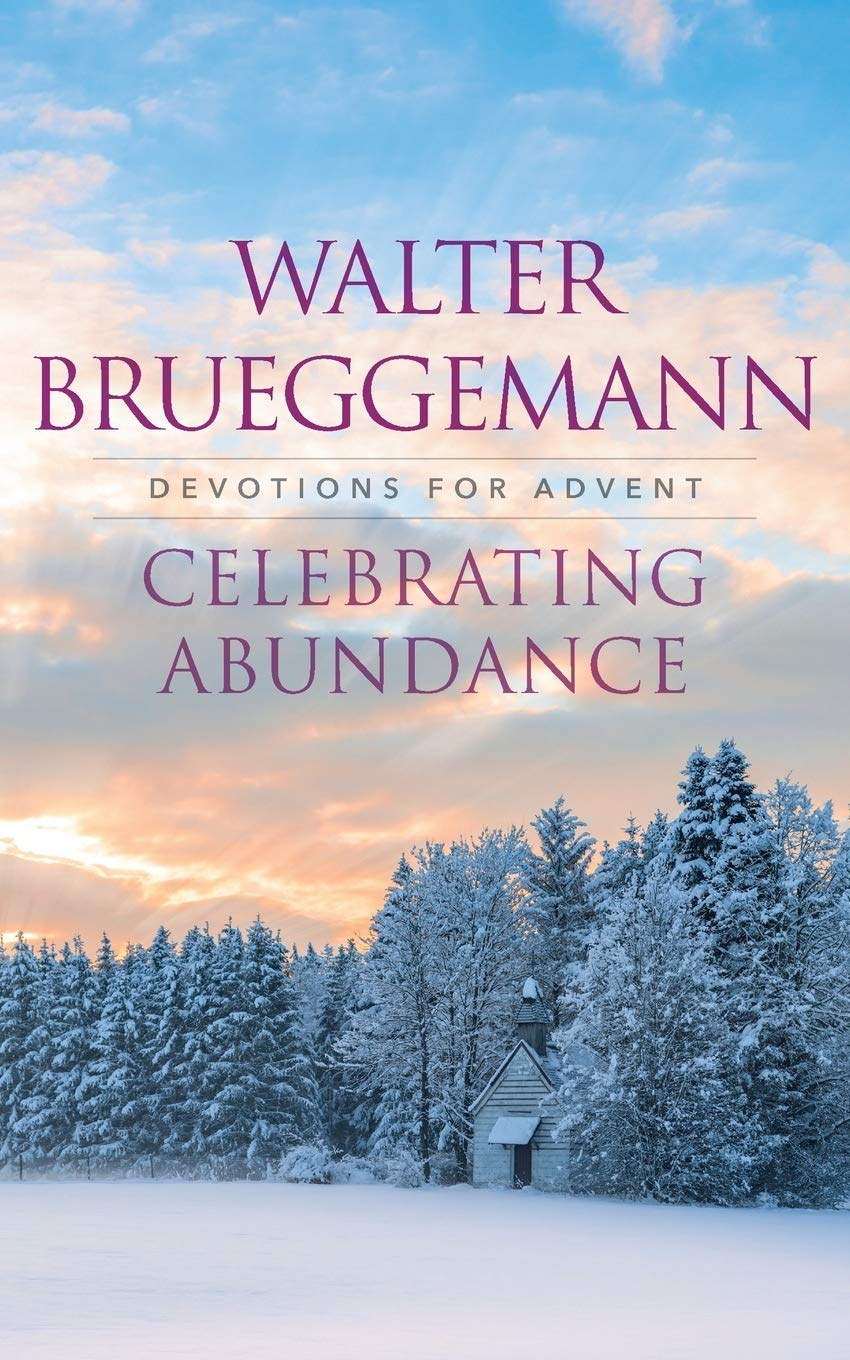 Celebrating Abundance: Devotions for Advent