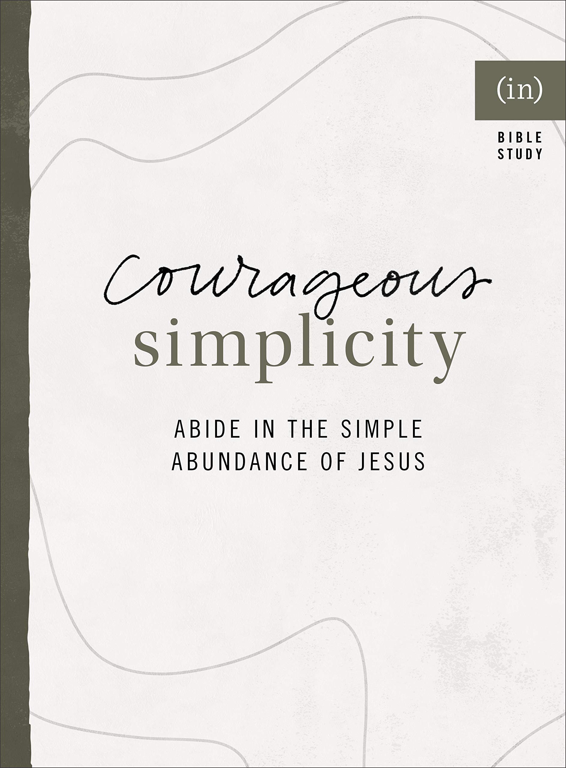 Courageous Simplicity