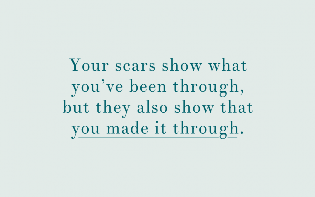 Scars Are Miracles Written on Skin