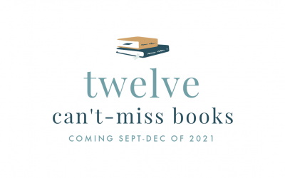 12 Can't-Miss Books Coming September-December of 2021